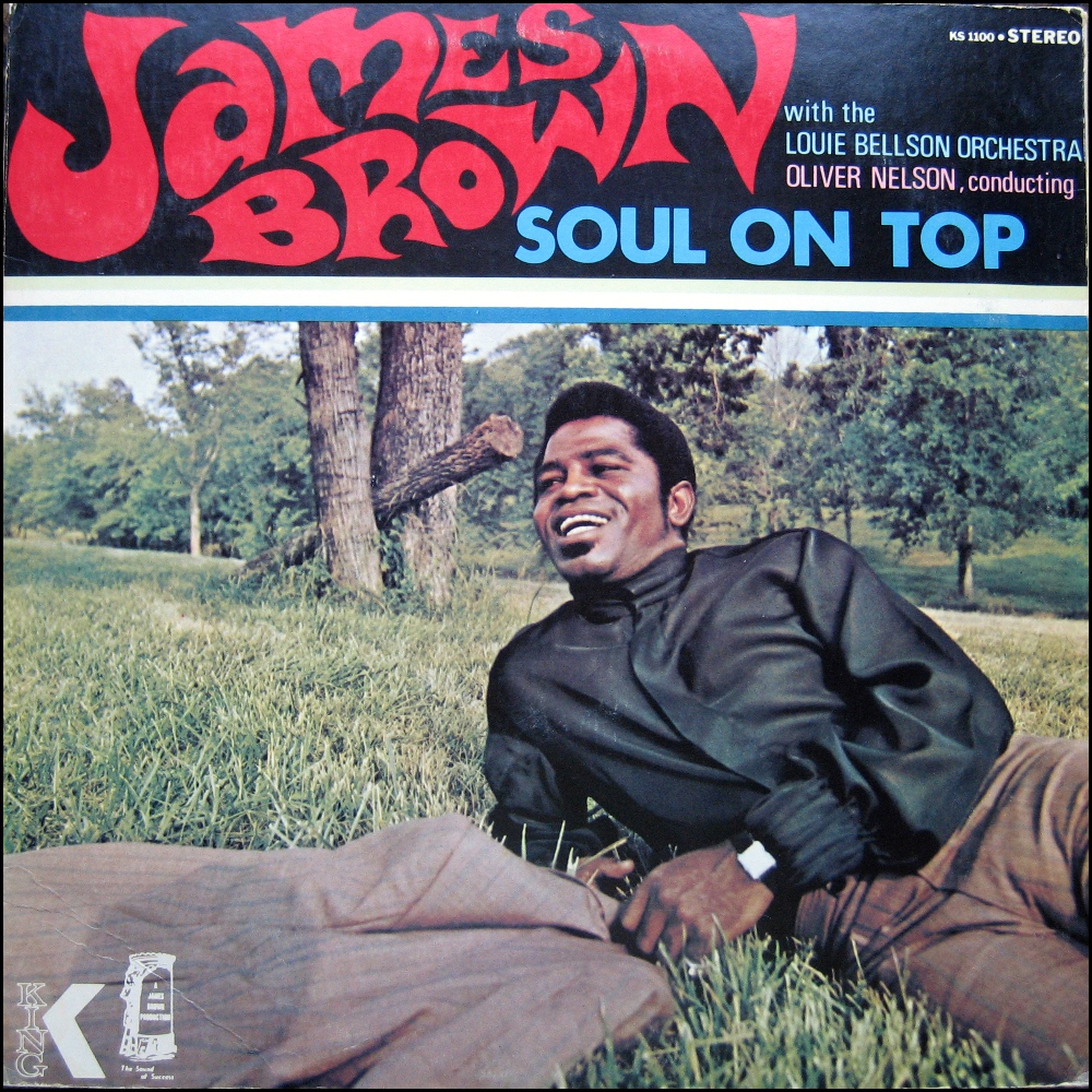 1970 king lp soul on top the james brown superfan club