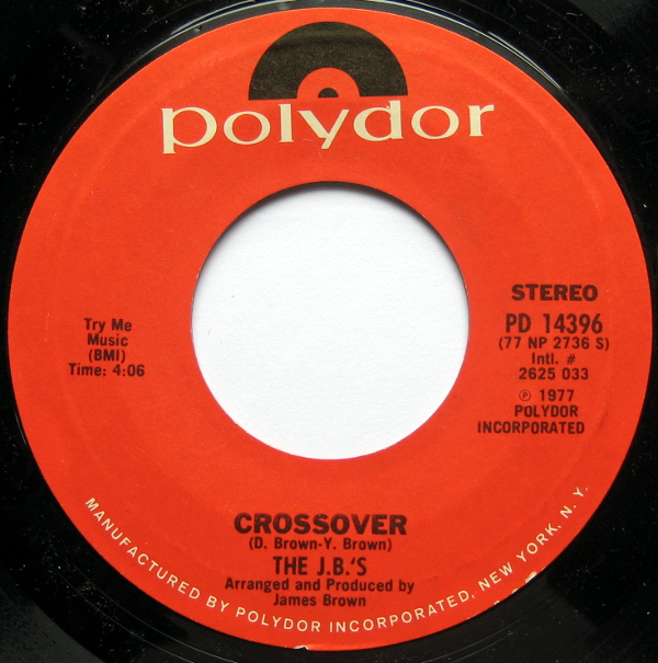 1977 Polydor 45: The J.B.'s - Crossover