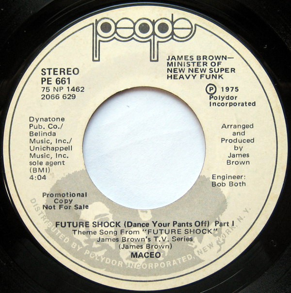 1975 People 45: Maceo - Future Shock (Dance Your Pants Off) Part 1/Future Shock (Dance Your Pants Off) Part 1