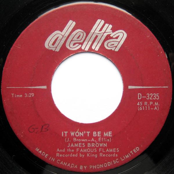 1967 Delta 45: James Brown - It Won't Be Me