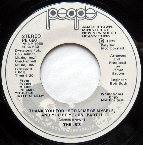 1975 People 45: The JB's - Thank You for Lettin' Me Be Myself and You be Yours (Part I)