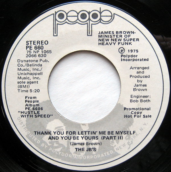 1975 People 45: The JB's - Thank You for Lettin' Me Be Myself and You be Yours (Part 2)