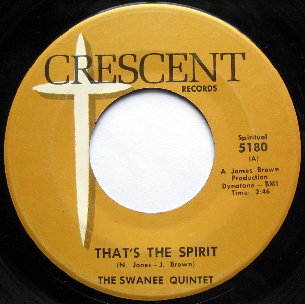 1966 Crescent 45: The Swanee Quintet - That's the Spirit