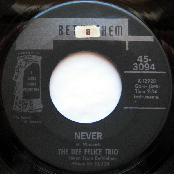 1969 Bethlehem 45: The Dee Felice Trio - Never