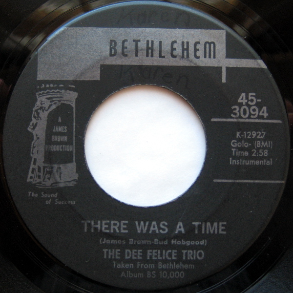 1969 Bethlehem 45: The Dee Felice Trio - There Was a Time