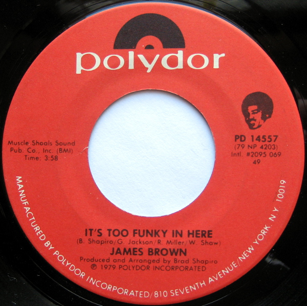 1979 Polydor 45: It's Too Funky in Here