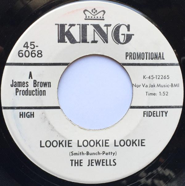1966 King 45: The Jewells - Lookie Lookie Lookie