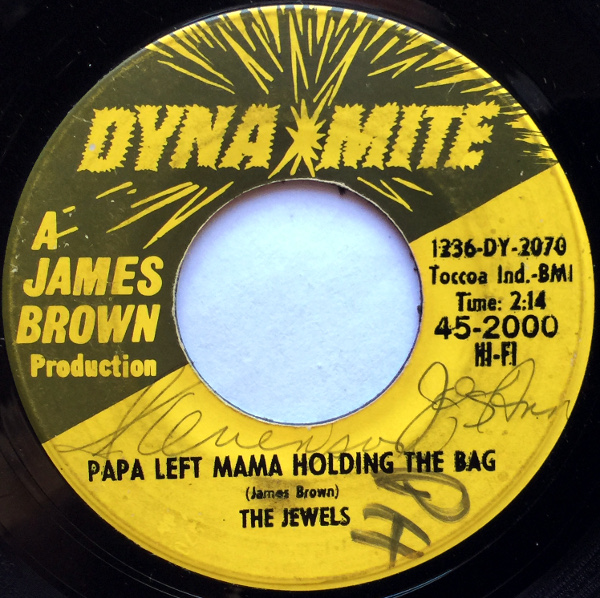 1965 Dynamite 45: The Jewels - Papa Left Mama Holding the Bag