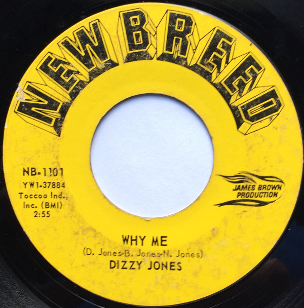 1966 New Breed 45: Dizzy Jones – Why Me/Just As Sure (As You Play You Must Pay)
