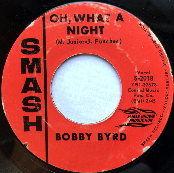 1966 Smash 45: Bobby Byrd – Oh What a Night/Lost in the Mood of Changes