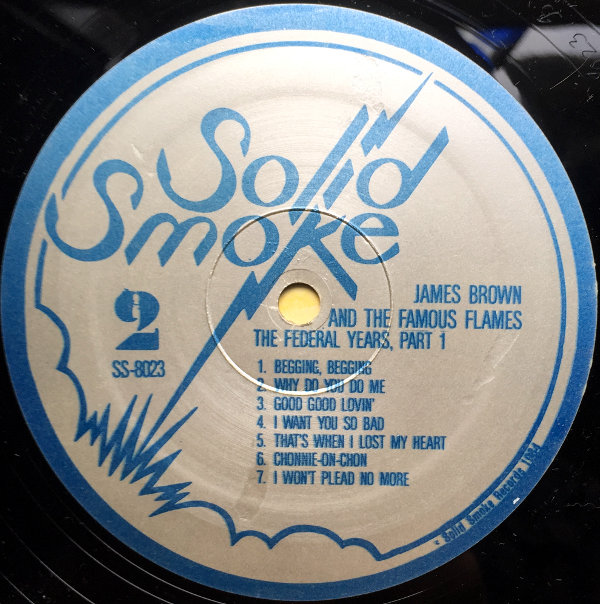 1984 Solid Smoke LP: James Brown and the Famous Flames – The Federal Years, Part One