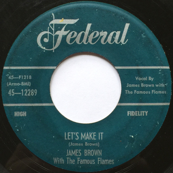 1956 Federal 45: Just Won't Do Right/Let's Make It
