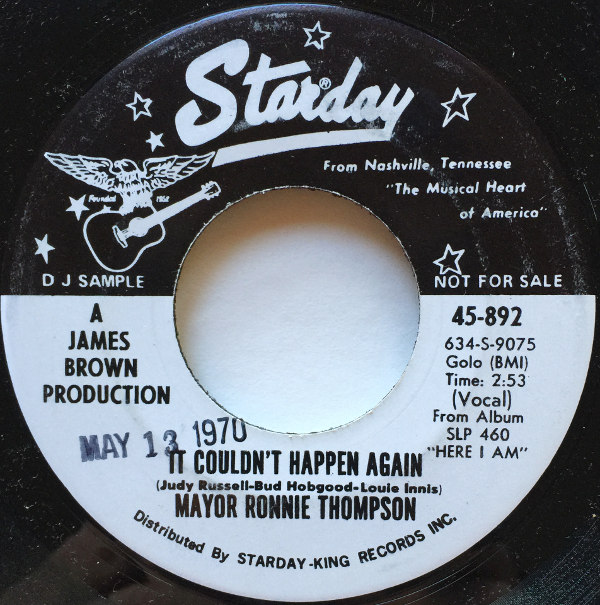 1970 Starday 45: Mayor Ronnie Thompson – Sittin' on the Dock of the Bay/It Couldn't Happen Again