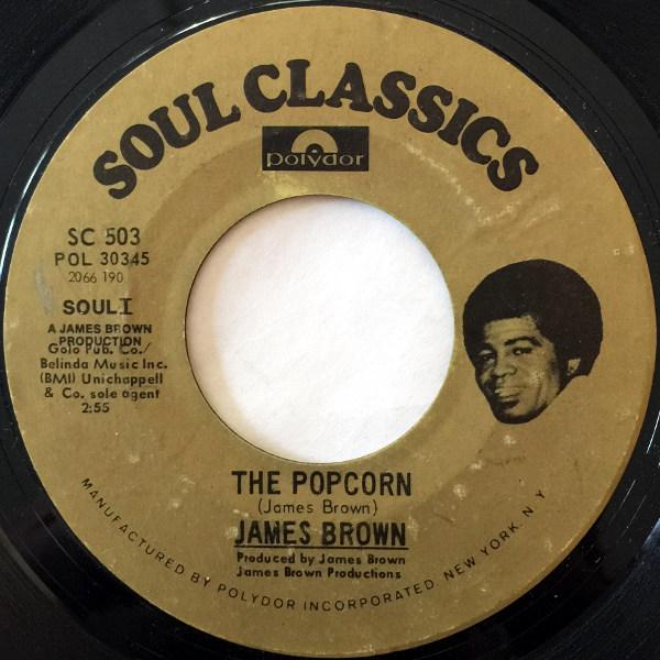 1972 Polydor Soul Classics 45: Sex Machine/The Popcorn