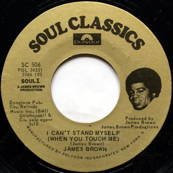 1972 Polydor Soul Classics 45: I Got You (I Feel Good)/I Can't Stand Myself