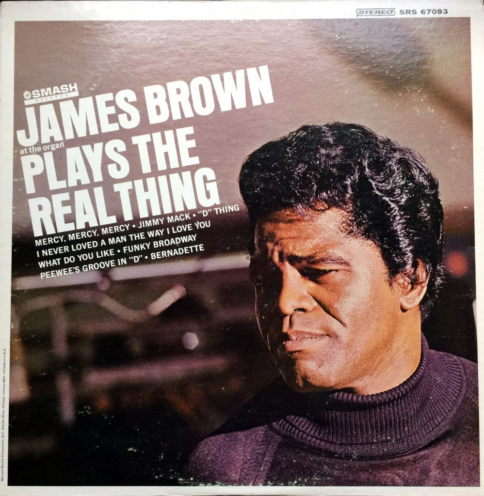 1967 Smash LP: James Brown Plays the Real Thing