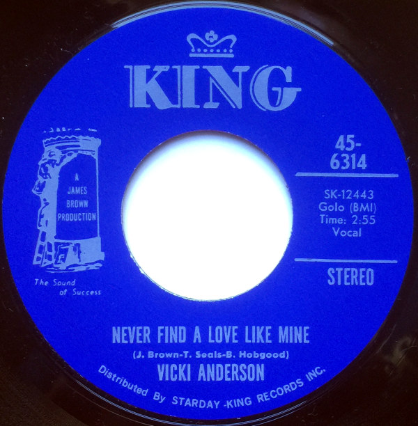 1970 King 45: Vicki Anderson – No More Heartaches, No More Pain/Never Find a Love Like Mine
