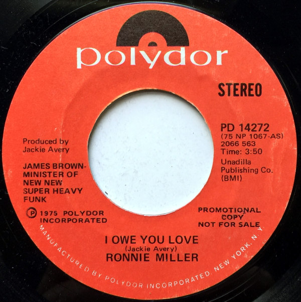 1975 Polydor 45: Ronnie Miller – I Owe You Love