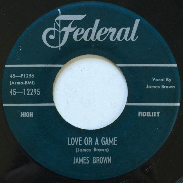 1957 Federal 45: Love or a Game/Messing With the Blues