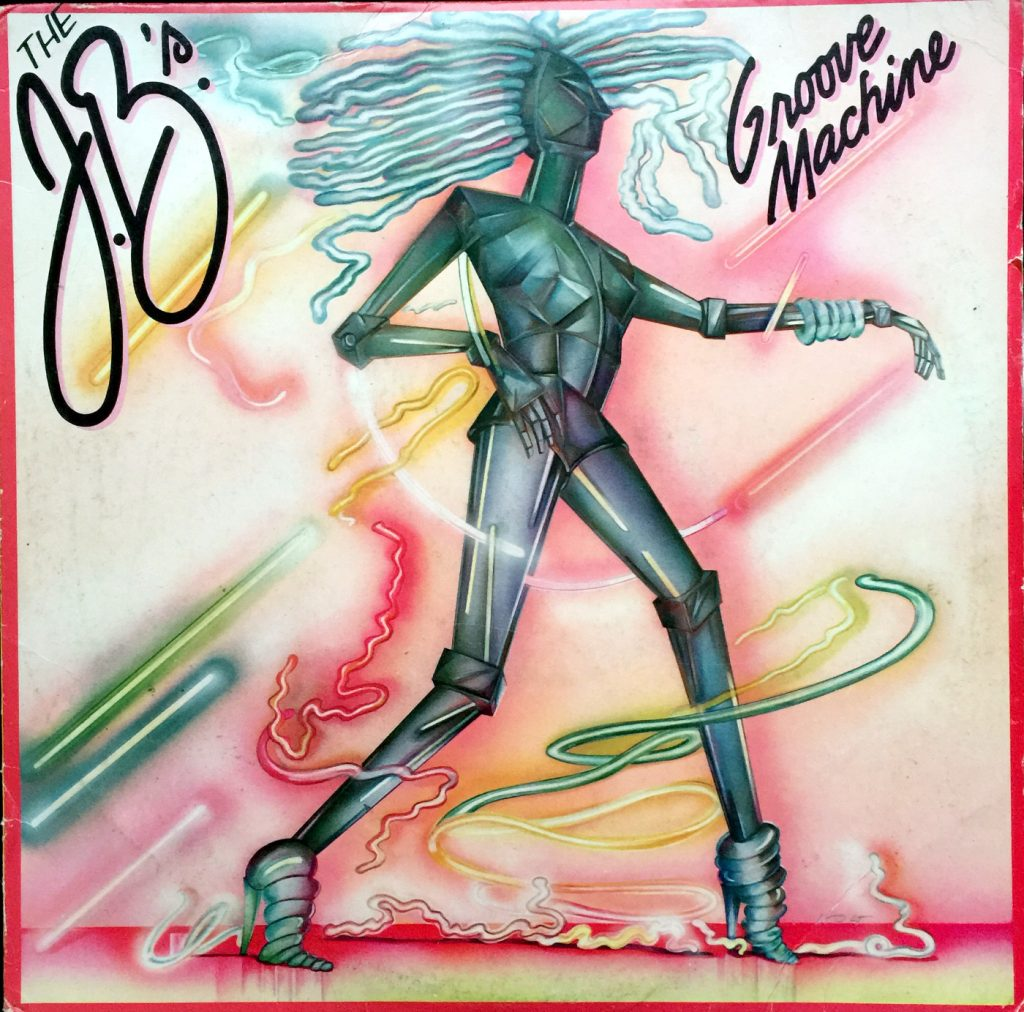 1979 Drive LP:  The J.B.'s – Groove Machine